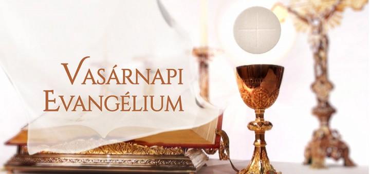VASARNAPI-EVANGELIUM